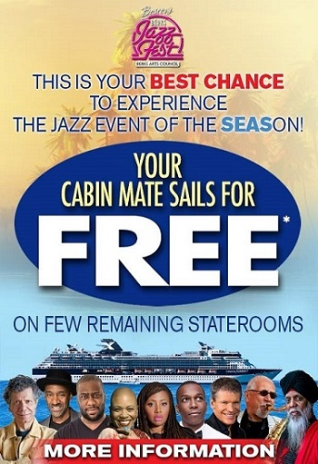 Amazing Offer for Berks Jazz Fest fans: Your cabin mate sails FREE on the Blue Note at Sea cruise. Sign up NOW and SAVE!